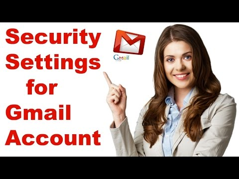Security settings for Gmail account