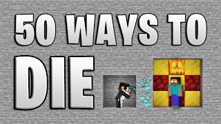 50 Ways to Die in Minecraft (Fifth Edition)