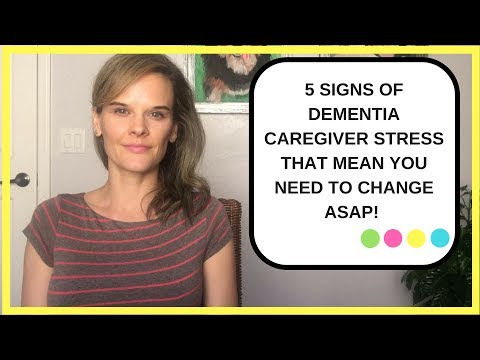 5 signs of dementia caregiver stress that mean you need to make changes ASAP