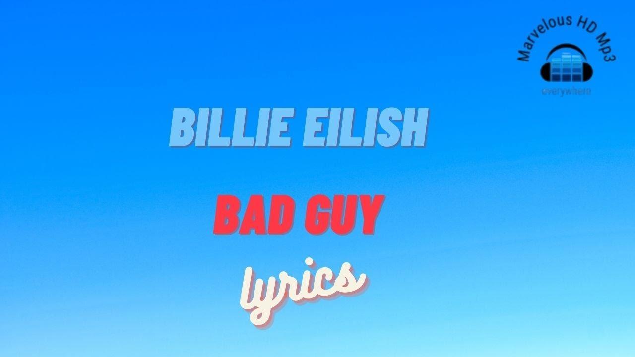 Billie Eilish - Bad Guy Lirik | Bad Guy - Billie Eilish lyrics
