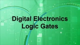 Digital Electronics -- Basic Logic Gates
