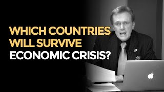 Which Countries Will Survive Economic Crisis? Mike Maloney