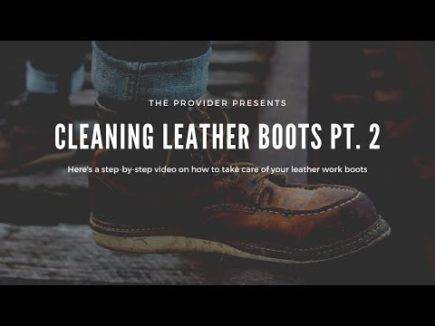 How to Care for Leather  - Cleaning and Conditioning Work Boots (Secret Tip Revealed) - Vol  2