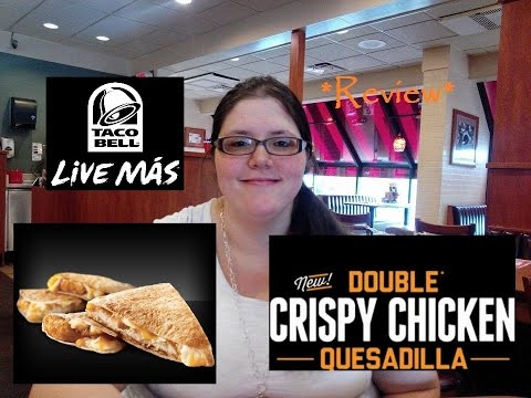 NEW Double Crispy Chicken Quesadilla at Taco Bell Review