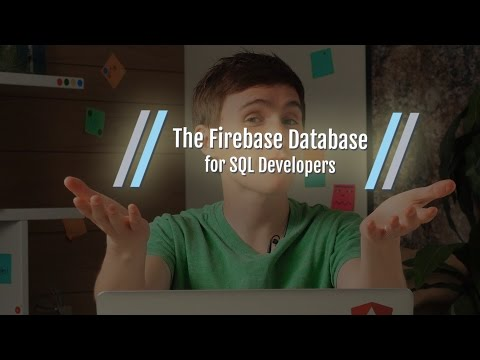Introducing the Firebase Database for SQL Developers series