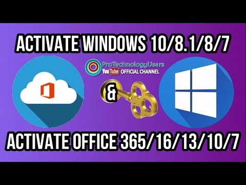 How To Activate Windows 10, 8.1, 8, 7 And Microsoft Office 365, 2016, 13, 10, 7 x64-x32 Forever 2018