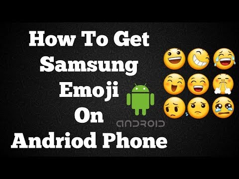 How to Get Samsung  Galaxy Emojis on Andriod Device