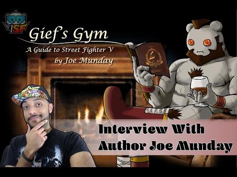 The Art of Learning Street Fighter V w/ Joe Munday