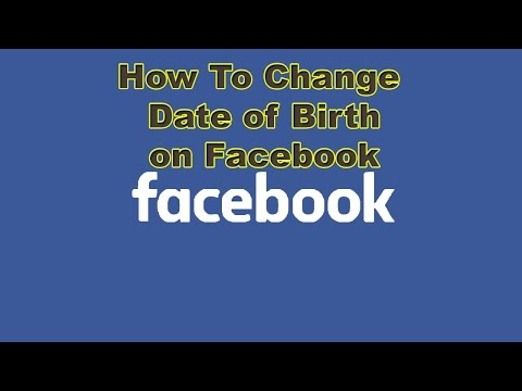 how to change date of birth on facebook 2016 Like a Professional