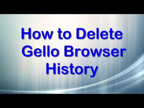 How to Delete Gello Browser History on Android Phone/Tablet