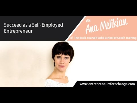 Ana Melikian of The Book Yourself Solid School of Training - Succeed as a Self-employed Entrepreneur