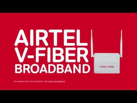Airtel V-Fiber | Superfast Home Broadband