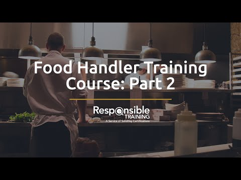 Food Handler Training Course: Part 2
