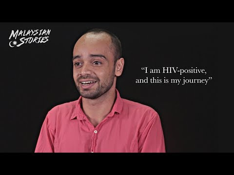 MALAYSIAN STORIES: I Am HIV-Positive and This Is My Journey