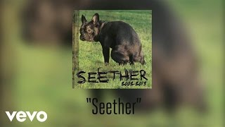Seether - Seether (Audio)