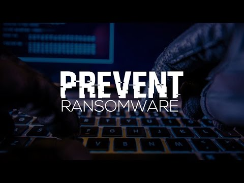 How To Prevent WannaCry Ransomware or Any Ransomware Attack   2017