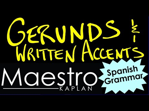 Gerunds and Written Accents in Spanish