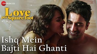 Ishq Mein Bajti Hai Ghanti | Love Per Square Foot | Udit Narayan | Sohail Sen