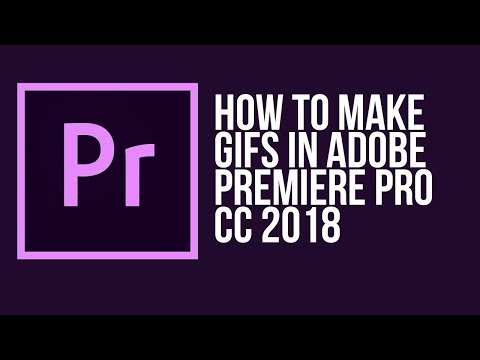 How to make a GIF in Adobe Premiere Pro CC 2018