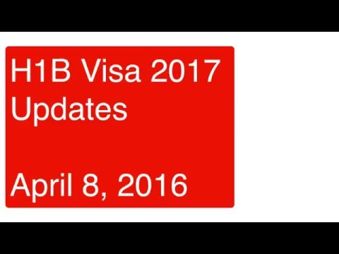 H1B Visa 2017 Updates - April 8, 2016 - H1B Visa Cap Reached