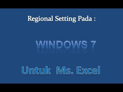 Excel 2007 tutorial  |Regional setting pada windows 7