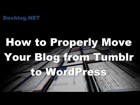 How to Move Your Blog from Tumblr to WordPress