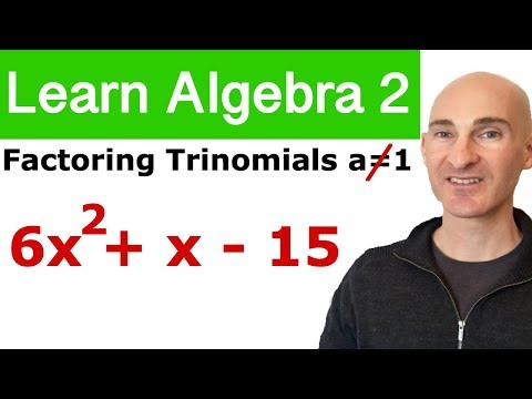 Factoring Trinomials Leading Coefficient Not 1 (Learn Algebra 2)