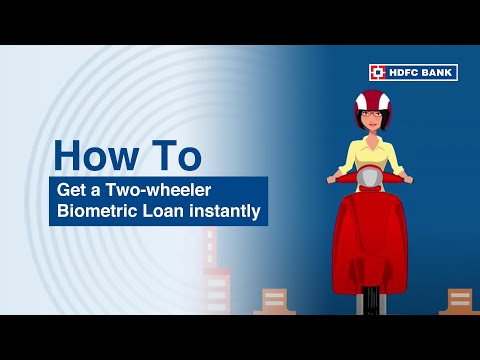 Buying a new two wheeler? HDFC Bank Two Wheeler Biometric Process. HDFC Bank, India's no. 1 bank*