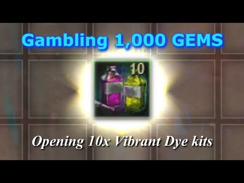Gambling 1,000 GEMS  |  Opening 10 Vibrant Dye Kits  |  Guild Wars 2