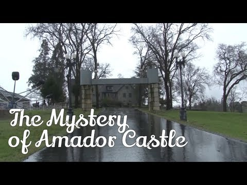 The Mystery of Amador Castle