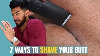How To Remove Butt Hair | The Right Way To Shave Your Butt 7 Ways