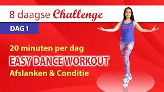 Dag 1 💥𝟴 𝗗𝗔𝗔𝗚𝗦𝗘 𝗖𝗛𝗔𝗟𝗟𝗘𝗡𝗚𝗘💥 Easy Dance Workout voor Afslanken en Conditie