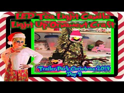 LED Tealight Ornament Craft : Day 4 Trailer Park Christmas