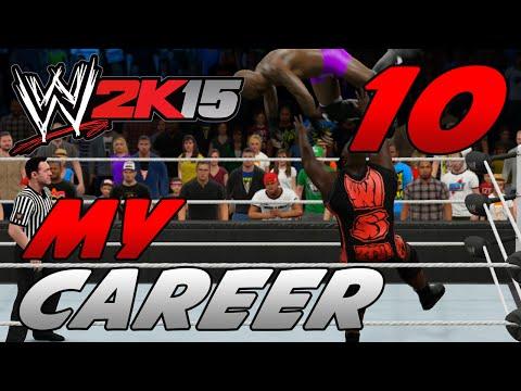 WWE 2k15 MyCareer Mode #10 -