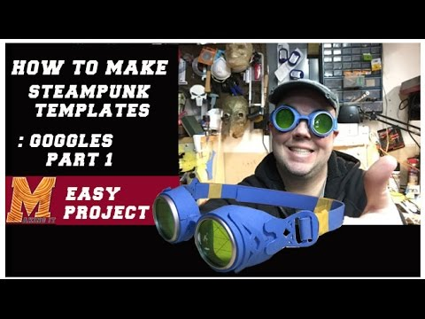 How to make a template for Steam Punk Goggles (Part1)