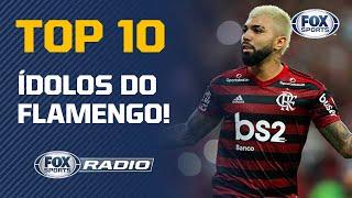 TOP 10 ÍDOLOS DO FLAMENGO! Assunto gera debate no 'FOX Sports Rádio'; veja opiniões