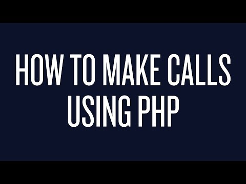 How to Make Phone Calls Using PHP