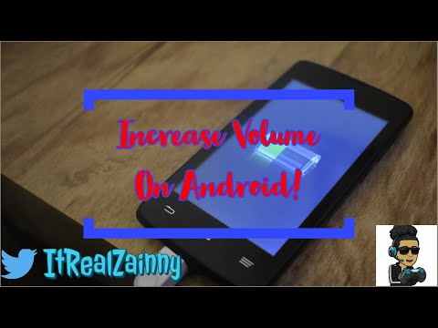 Increase Volume On Any Android Device (Read Below