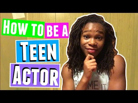 How to Start a Teen Acting Career