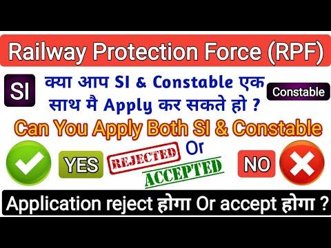 Railway RPF Online Application Important News  #Can you Apply Both SI & Constable. RPF Online apply