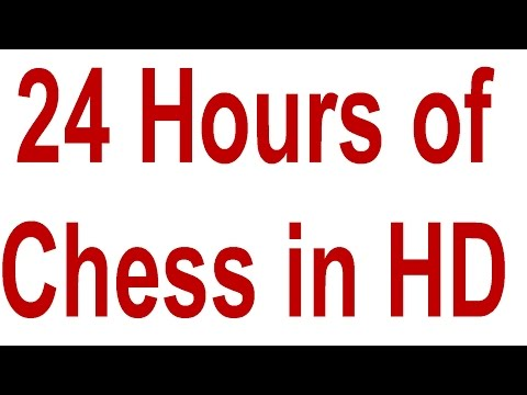 ♚ 24 Hours of Chess in  HD 1080p ☆ Chess com, Internet Chess Club and Playchess.com