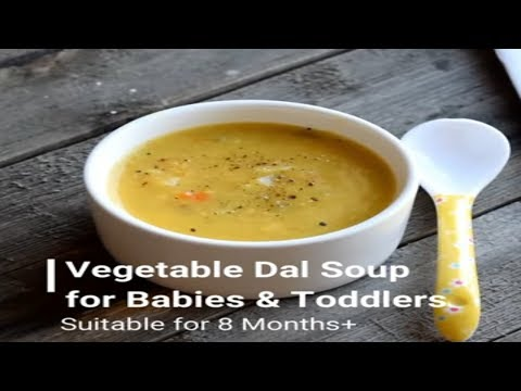 Vegetable Dal Soup for Baby and Todldlers