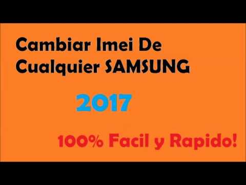 Cambiar IMEI de cualquier SAMSUNG 2018!