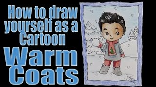 Download How to draw yourself as a Cartoon: Warm Clothes Video