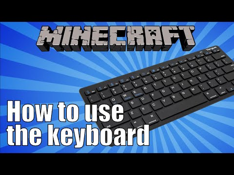 How to use the Keyboard in Minecraft