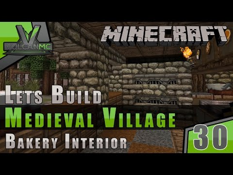 Minecraft VulcanMC :: Lets Build A Medieval Village :: Bakery Interior :: E30