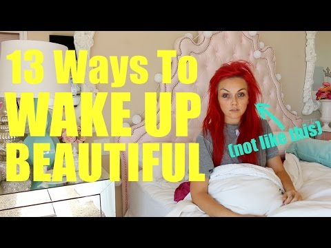 13 Ways To Wake Up Extra Beautiful