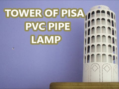 TOWER OF PISA PVC PIPE LAMP