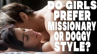 Do girls prefer missionary or doggy style? Halloween Special.