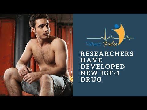 Researchers Have Developed New IGF 1 Drug